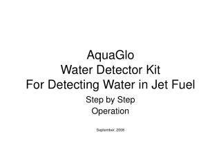 AquaGlo Water Detector Kit For Detecting Water in Jet Fuel