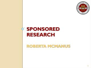 SPONSORED RESEARCH ROBERTA MCMANUS