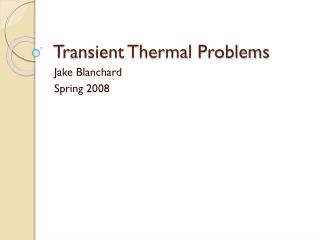 Transient Thermal Problems
