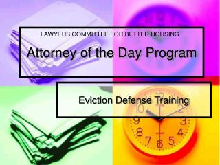 Attorney of the Day Program