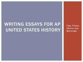 Writing essays for AP United States History