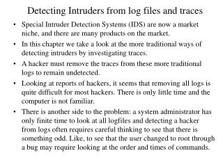 Detecting Intruders from log files and traces
