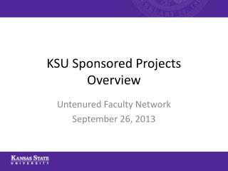 KSU Sponsored Projects Overview