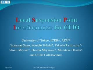 L ocal  S uspension  P oint  I nterferometer  for  CLIO