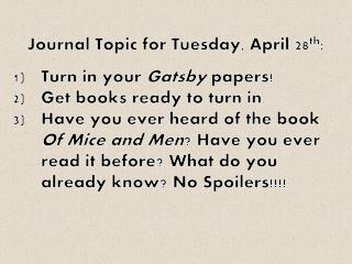 Journal Topic for Tuesday,  A pril 28 th :