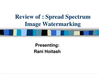 Review of : Spread Spectrum Image Watermarking
