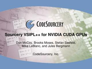 Sourcery VSIPL++ for NVIDIA CUDA GPUs