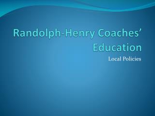 Randolph-Henry Coaches' Education