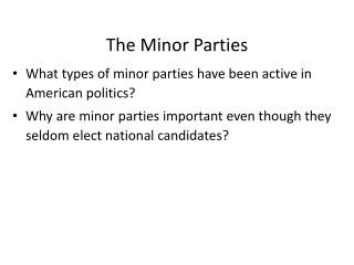 The Minor Parties