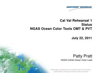 Cal Val Rehearsal 1 Status NGAS  Ocean Color Tools  OMT & PVT