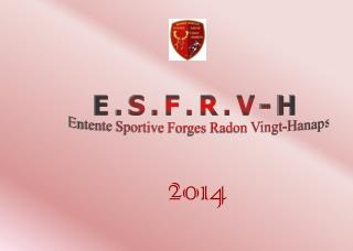 E.S.F.R.V-H