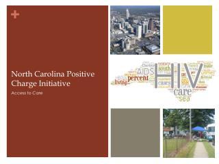 North Carolina Positive Charge Initiative