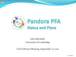 Pandora PFA  Status and Plans