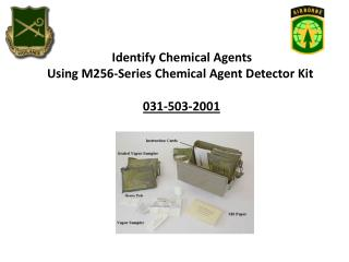 Identify Chemical Agents  Using M256-Series Chemical Agent Detector Kit  031-503-2001
