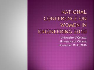 National conference on women in engineering 2010