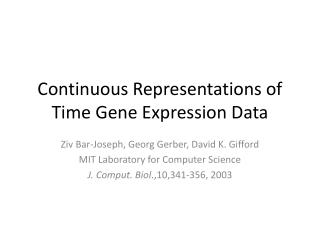 Continuous Representations of Time Gene Expression Data