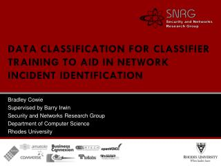 DATA CLASSIFICATION  FOR  CLASSIFIER  TRAINING TO AID IN NETWORK INCIDENT IDENTIFICATION