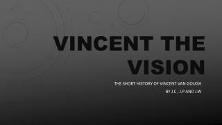 Vincent the vision