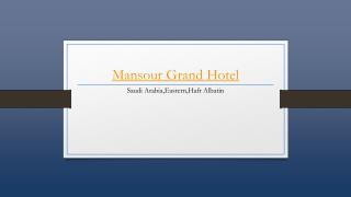 Mansour Grand Hotel