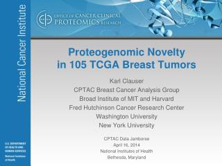Proteogenomic  Novelty in 105 TCGA Breast Tumors