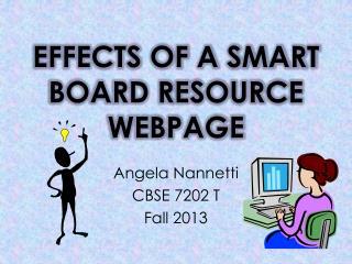 EFFECTS OF A SMART BOARD RESOURCE WEBPAGE