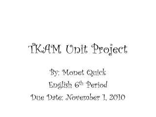 TKAM Unit Project