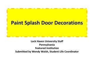 Paint Splash Door Decorations