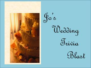 Jo's Wedding Blast
