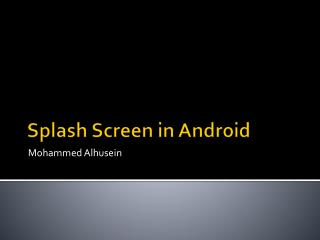 Splash Screen in Android
