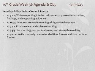 10 th  Grade Week 36 Agenda & Obj. 5/19-5/23