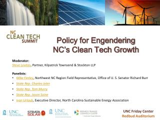 Policy for Engendering  NC's  Clean Tech Growth