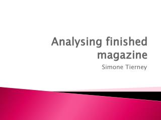 Analysing finished magazine