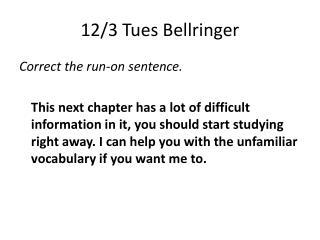 12/3 Tues  Bellringer