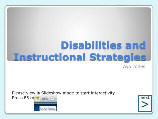 Disabilities and  Instructional Strategies