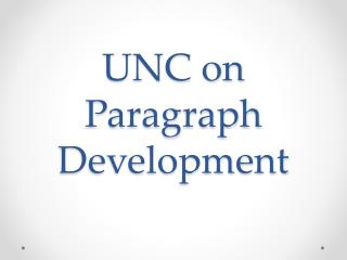UNC on Paragraph Development