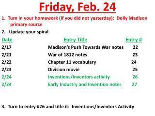 Friday ,  Feb.  24
