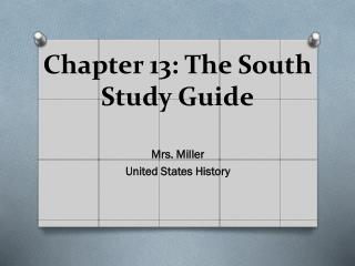 Chapter 13: The South Study Guide