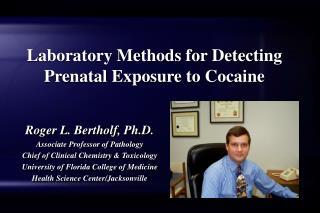 Laboratory Methods for Detecting Prenatal Exposure to Cocaine