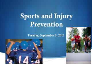 Sports and Injury Prevention