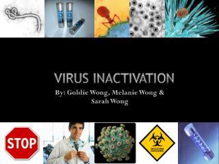 VIRUS INACTIVATION