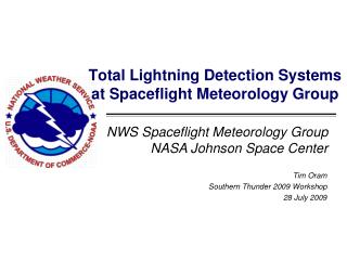 Total Lightning Detection Systems at Spaceflight Meteorology Group