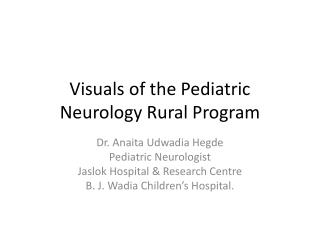 Visuals of the Pediatric Neurology Rural Program