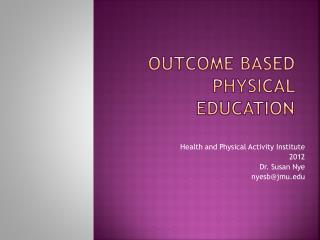 Outcome Based Physical Education