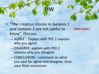 """The creation stories in Genesis 1 and Genesis 2 are not useful to know"". Discuss."