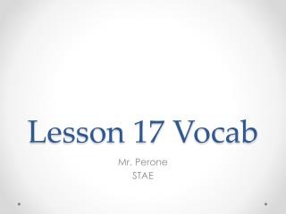 Lesson 17 Vocab