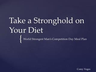 Take a Stronghold on Your Diet