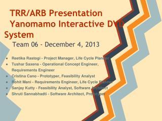 TRR/ARB Presentation Yanomamo Interactive DVD System