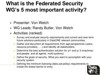 What is the Federated Security WG's  5  most important activity?