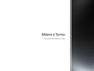 Milano e Torino