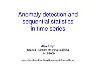 Anomaly detection and sequential statistics  in time series
